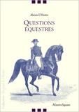 Alexis-François L'Hotte - Questions équestres.