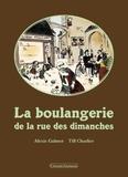 Alexis Galmot - La boulangerie de la rue des dimanches.