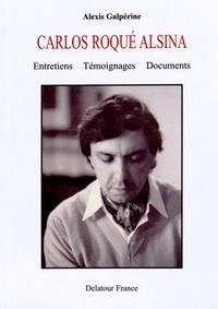 Galabria.be Carlos Roqué Alsina - Entretiens, témoignages, documents Image