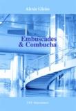 Alexis Gleiss - Embuscades & Combucha.