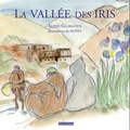 Alexis Gloaguen et  Nono - La vallée des iris.