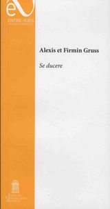 Alexis Grüss et Firmin Grüss - Se ducere.