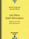 Alexis Guignard Saint-Priest (de) - Les Deux Saint-Simoniens - Paris ou le Livre des Cent-et-Un.