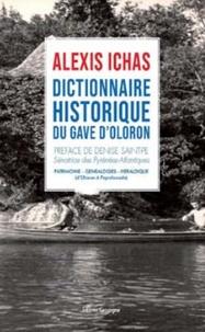 Alexis Ichas - Dictionnaire historique du Gave d'Oloron.
