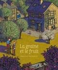 Alexis Jenni et Tom Tirabosco - La graine et son fruit.