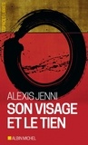 Alexis Jenni - Son visage et le tien.