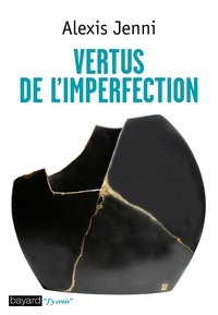 Alexis Jenni - Vertus de l'imperfection.