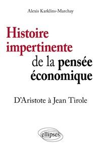 Histoire impertinente de la pensée économique - DAristote à Jean Tirole.pdf