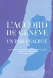 Alexis Keller - L'accord de Genève - Un pari réaliste.