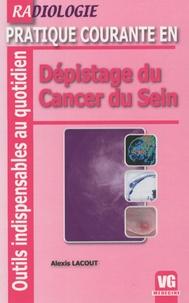 Alexis Lacout - Dépistage du cancer du sein.