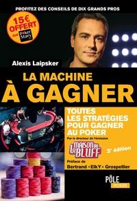 Alexis Laipsker - La machine à gagner.