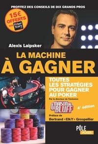 La machine à gagner - Alexis Laipsker pdf epub