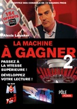 Alexis Laipsker - La machine à gagner - Tome 2.