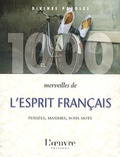 Alexis Lavis - 1000 merveilles de l'esprit français.