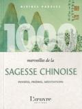 Alexis Lavis - 1000 merveilles de la sagesse chinoise.