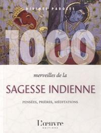 Alexis Lavis - 1000 merveilles de la sagesse indienne.