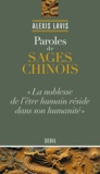 Alexis Lavis - Paroles de sages chinois.