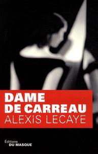 Alexis Lecaye - Dame de carreau.