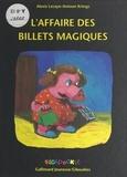 Alexis Lecaye et Antoon Krings - L'affaire des billets magiques.