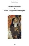 Alexis Léonas - Les Petites Fleurs de sainte Marguerite de Hongrie.