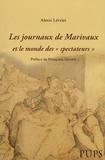 """Alexis Lévrier - Les journaux de Marivaux et le monde des """"spectateurs""""."""