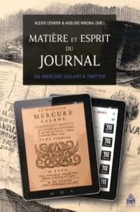 Matière et esprit du journal - Du Mercure galant à Twitter.pdf