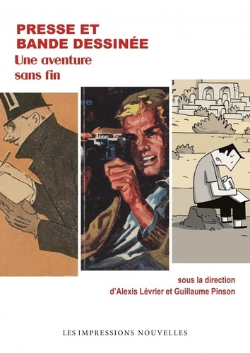 Presse et bande dessinée. Une aventure sans fin