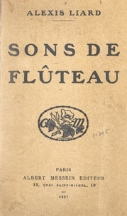 Alexis Liard - Sons de flûteau.