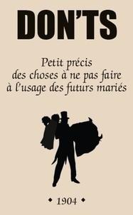 Alexis Liebaert - Don'ts - Petit précis des choses à ne pas faire à l'usage des futurs mariés.