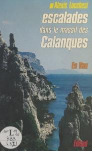 Alexis Lucchesi - En Vau - Escalades dans le massif des Calanques.