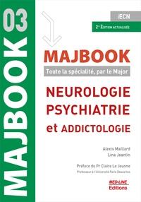 Alexis Maillard et Lina Jeantin - Neurologie, psychiatrie et addictologie.