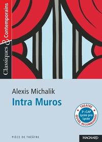 Alexis Michalik - Intra Muros.