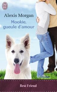 Alexis Morgan - Mookie, gueule d'amour.