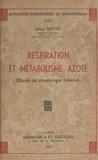 Alexis Moyse - Respiration et métabolisme azoté - Étude de physiologie foliaire.