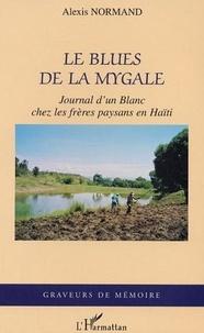 Alexis Normand - Le blues de la mygale.
