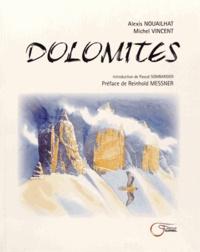 Alexis Nouailhat et Michel Vincent - Dolomites.