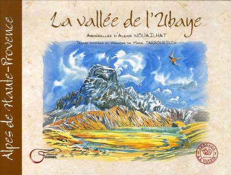 Alexis Nouailhat et Marie Tarbouriech - La vallée de l'Ubaye.