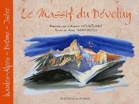 Alexis Nouailhat et Marie Tarbouriech - Le Massif du Dévoluy.