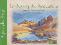 Alexis Nouailhat - Le Massif du Mercantour.