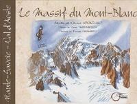 Alexis Nouailhat et Marie Tarbouriech - Le massif du Mont-Blanc.