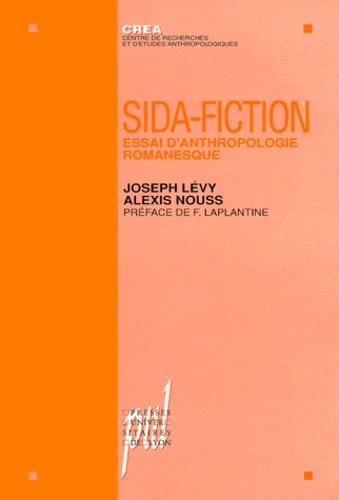 SIDA-FICTION. Essai d'anthropologie romanesque