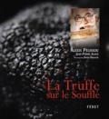 Alexis Pélissou - La Truffe sur le Soufflé.