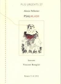 Alexis Pelletier - Psalmlash. 1 CD audio