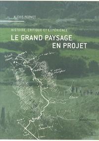 Accentsonline.fr Le grand paysage en projet - Histoire, critique et expérience Image