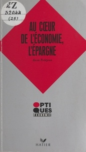 Alexis Petitjean - Au coeur de l'économie, l'épargne.