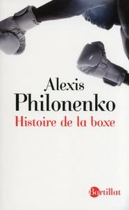 Alexis Philonenko - Histoire de la boxe.