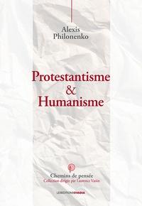Humanisme & protestantisme - Alexis Philonenko pdf epub