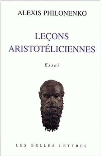 Alexis Philonenko - Leçons aristotéliciennes.
