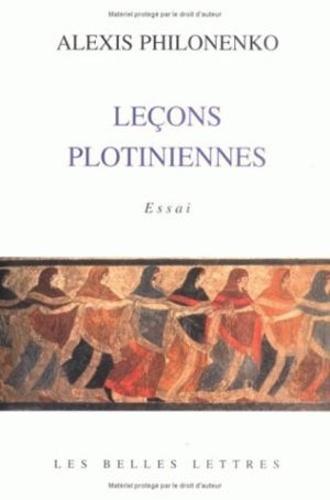 Alexis Philonenko - Leçons plotiniennes.