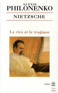 Nietzsche - Le rire et le tragique.pdf